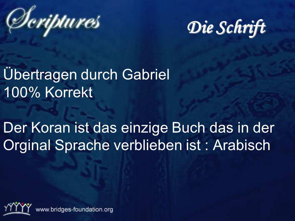 Die Schrift Übertragen durch Gabriel 100% Korrekt
