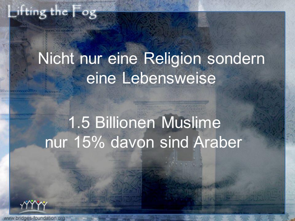 Nicht nur eine Religion sondern eine Lebensweise