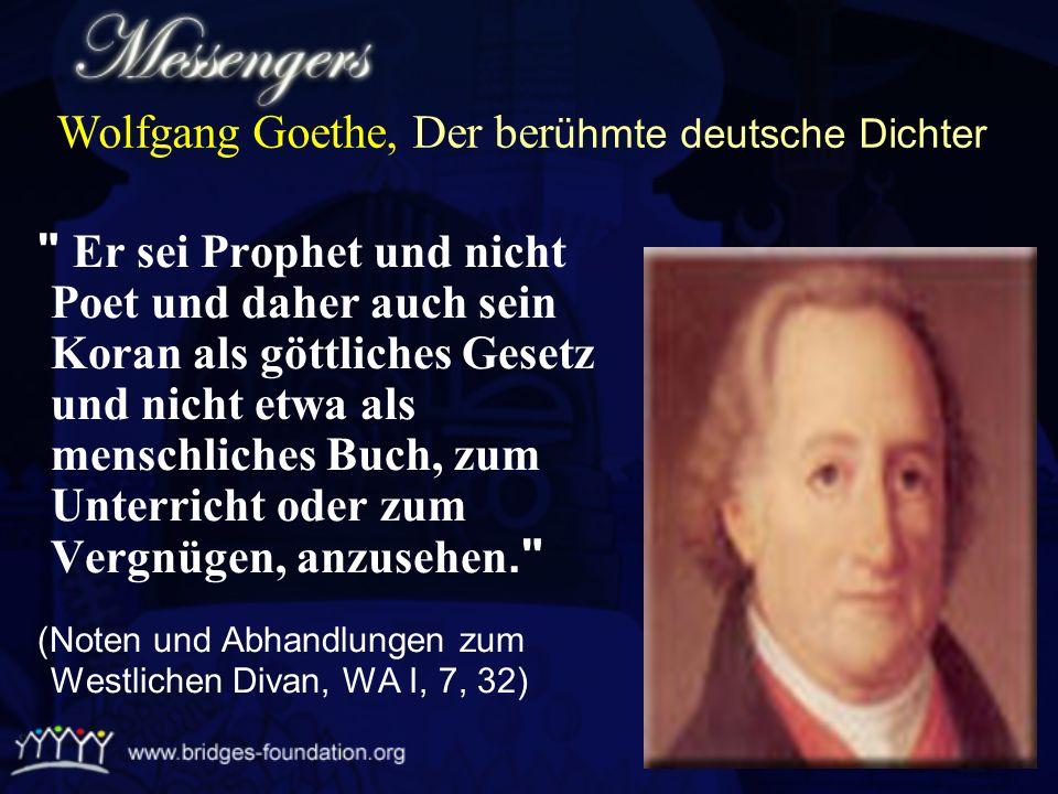 Wolfgang Goethe, Der berühmte deutsche Dichter