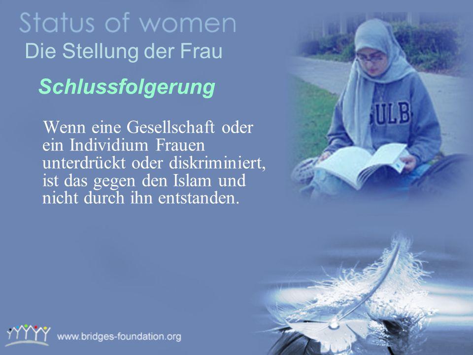 Die Stellung der Frau Schlussfolgerung