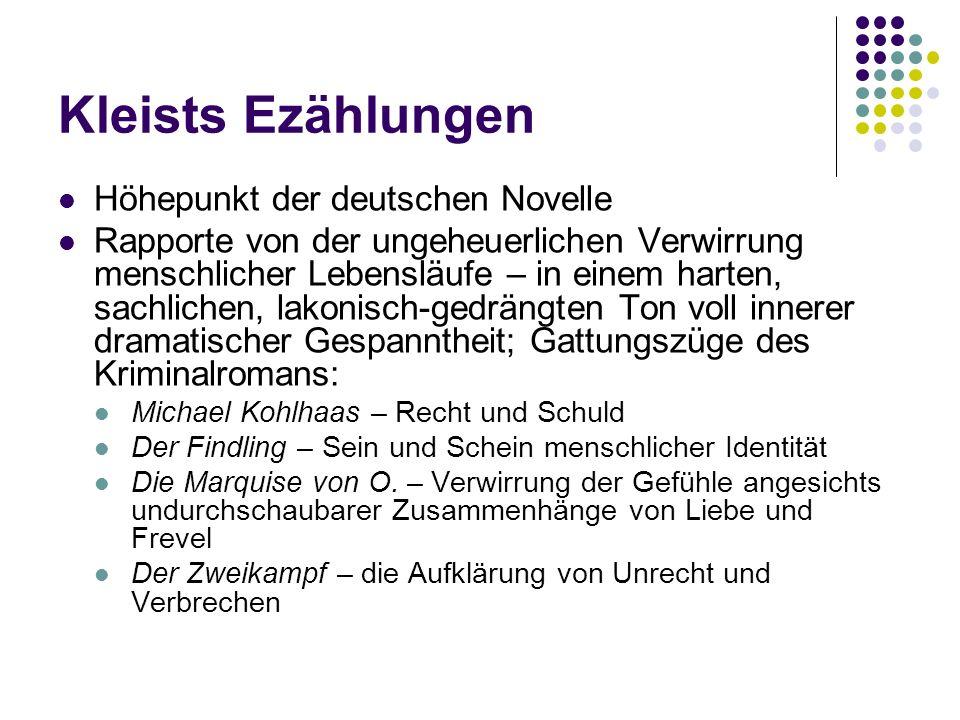 Kleists Ezählungen Höhepunkt der deutschen Novelle