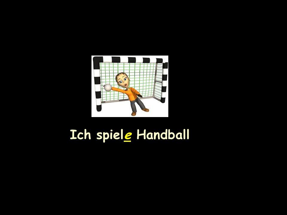 Ich spiele Handball