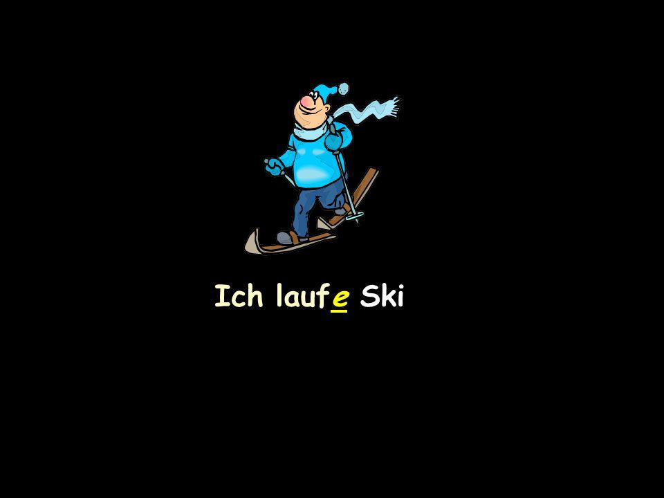 Ich laufe Ski