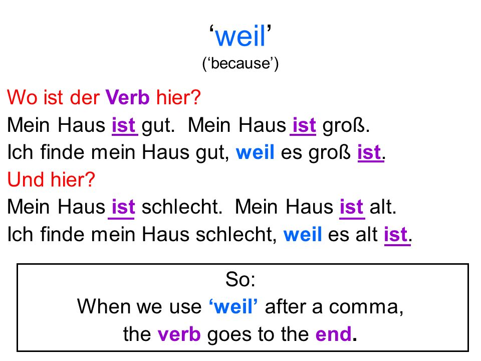 When we use 'weil' after a comma,