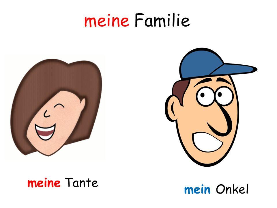 meine Familie meine Tante mein Onkel