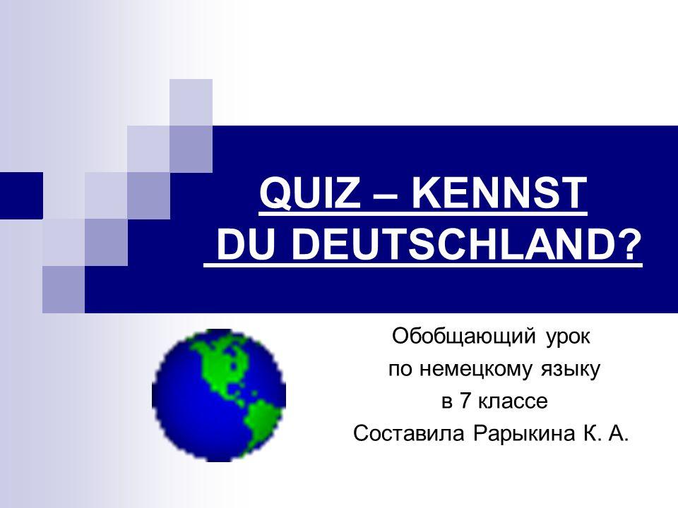 QUIZ – KENNST DU DEUTSCHLAND