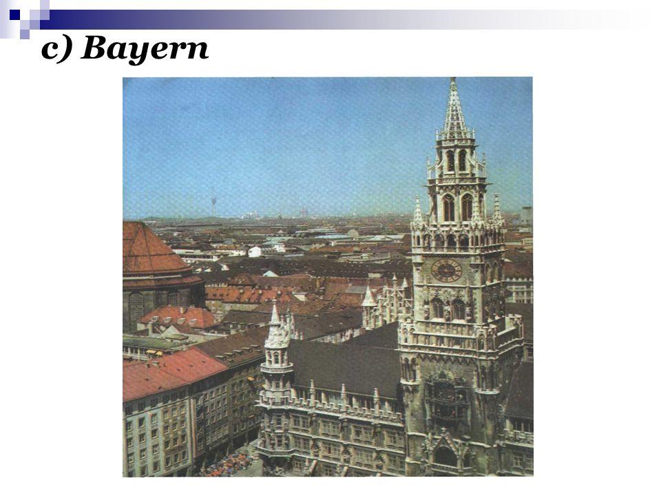 c) Bayern