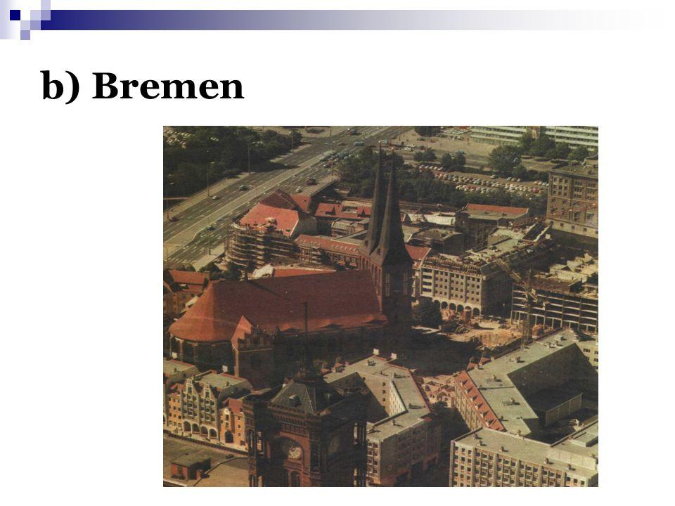 b) Bremen