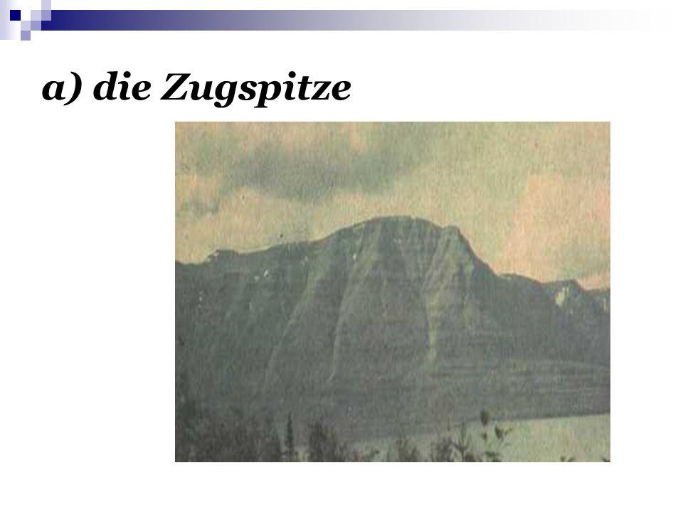 a) die Zugspitze