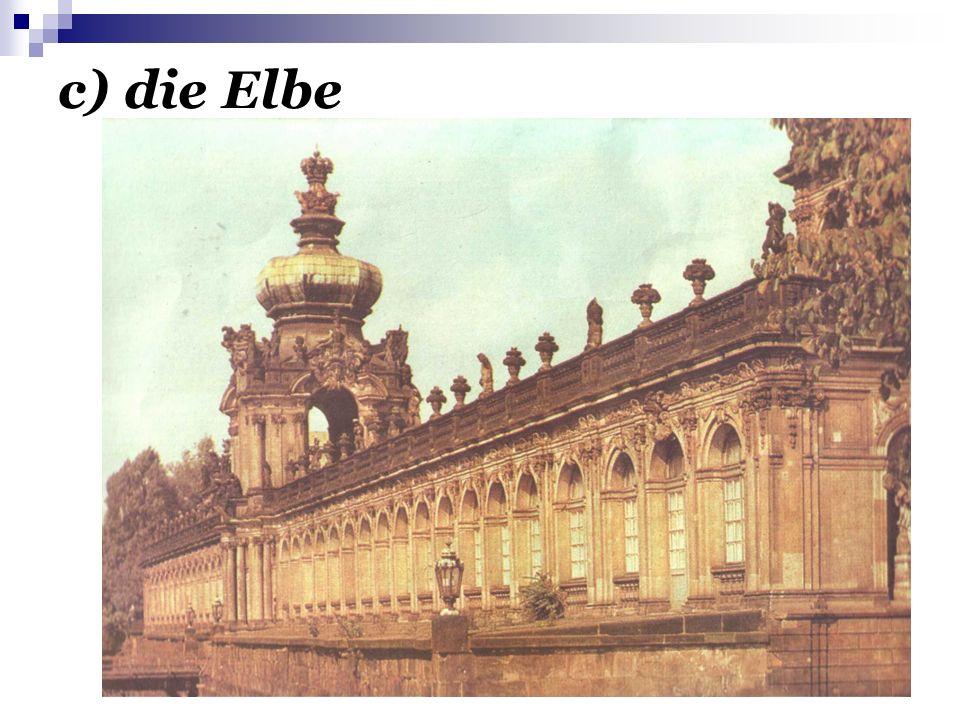 c) die Elbe