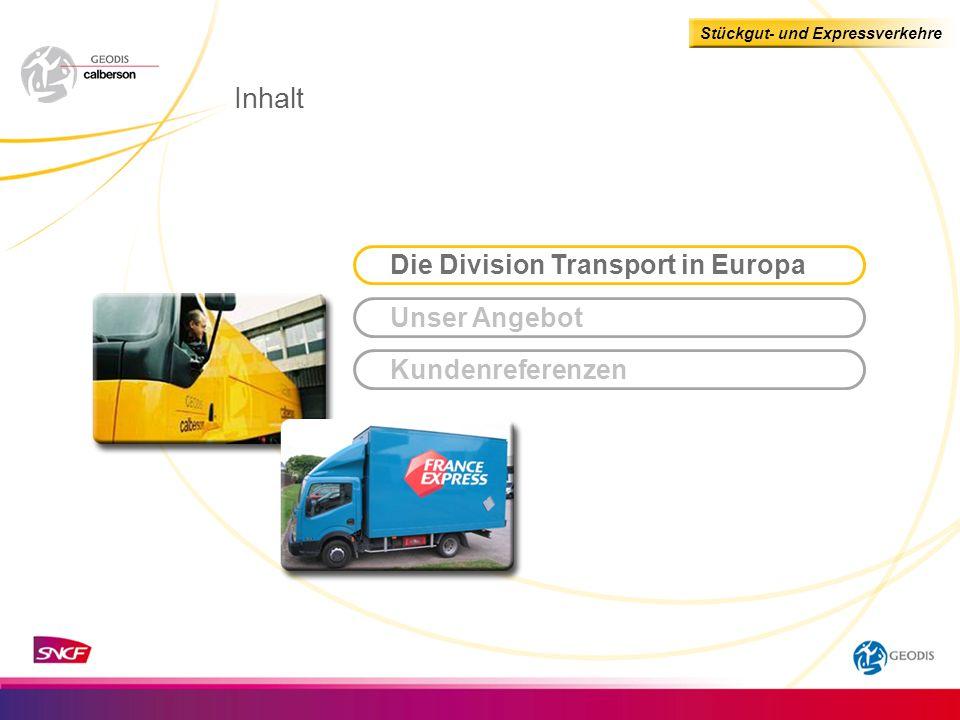 Inhalt Die Division Transport in Europa Unser Angebot Kundenreferenzen