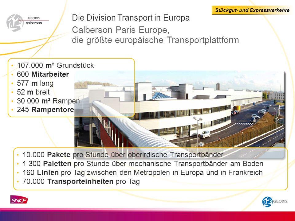 Calberson Paris Europe, die größte europäische Transportplattform