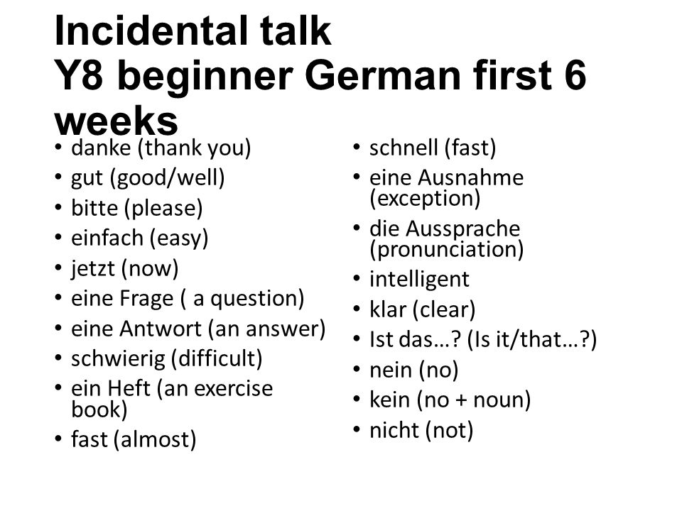 Incidental talk Y8 beginner German first 6 weeks