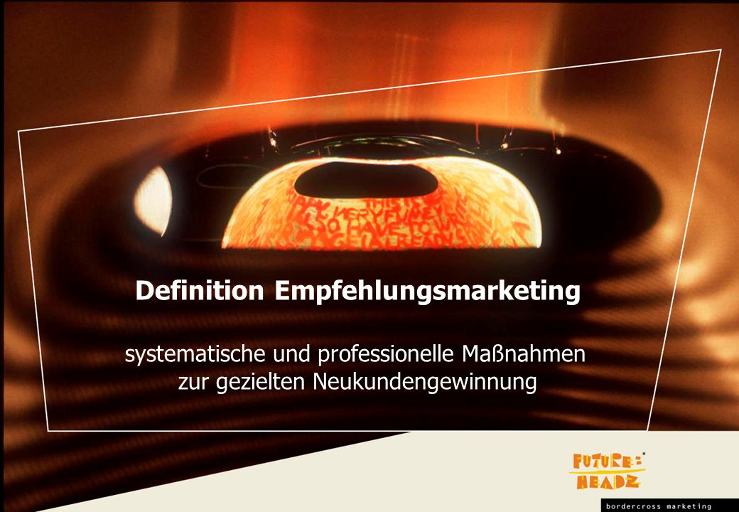 Definition Empfehlungsmarketing