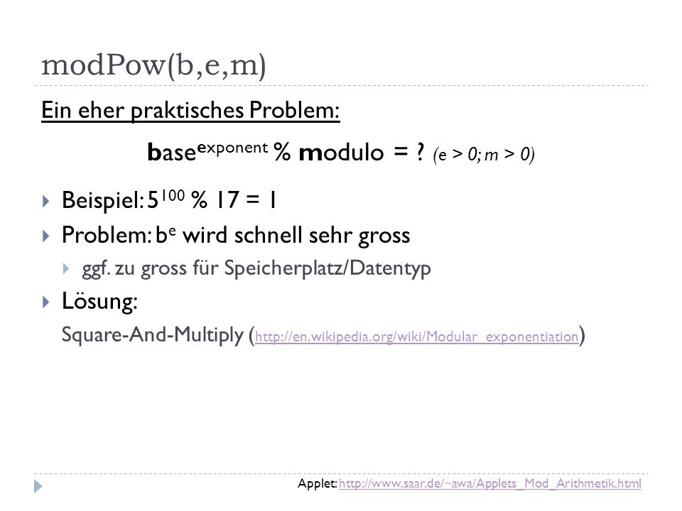 baseexponent % modulo = (e > 0; m > 0)