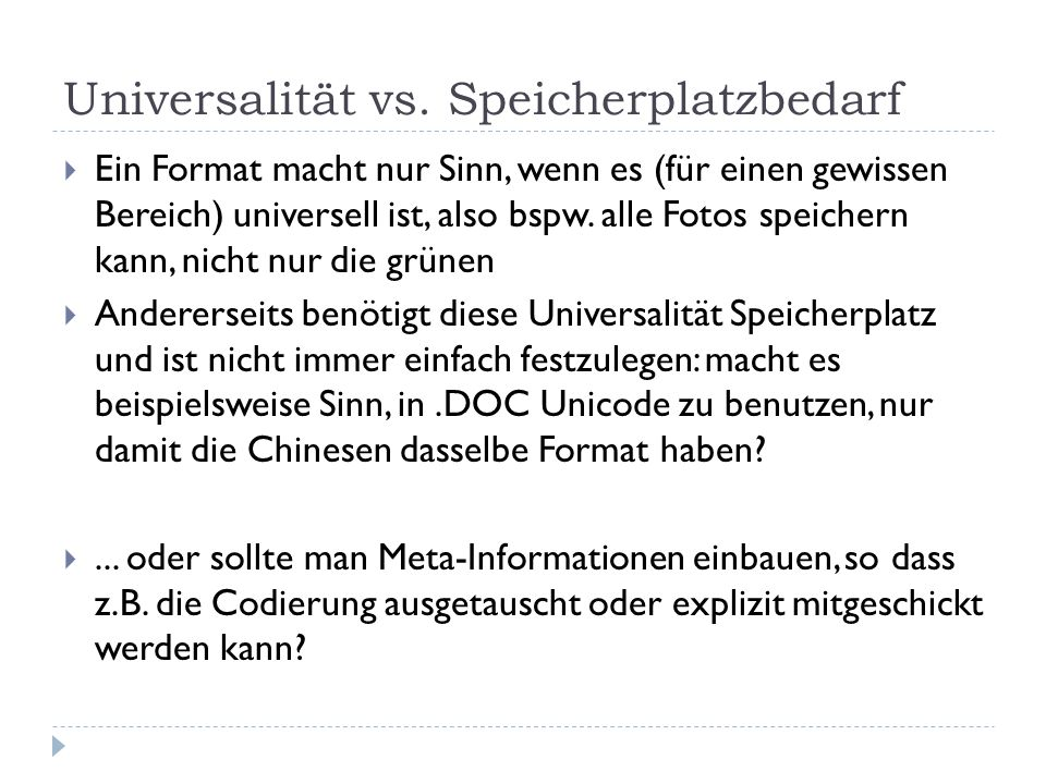 Universalität vs. Speicherplatzbedarf