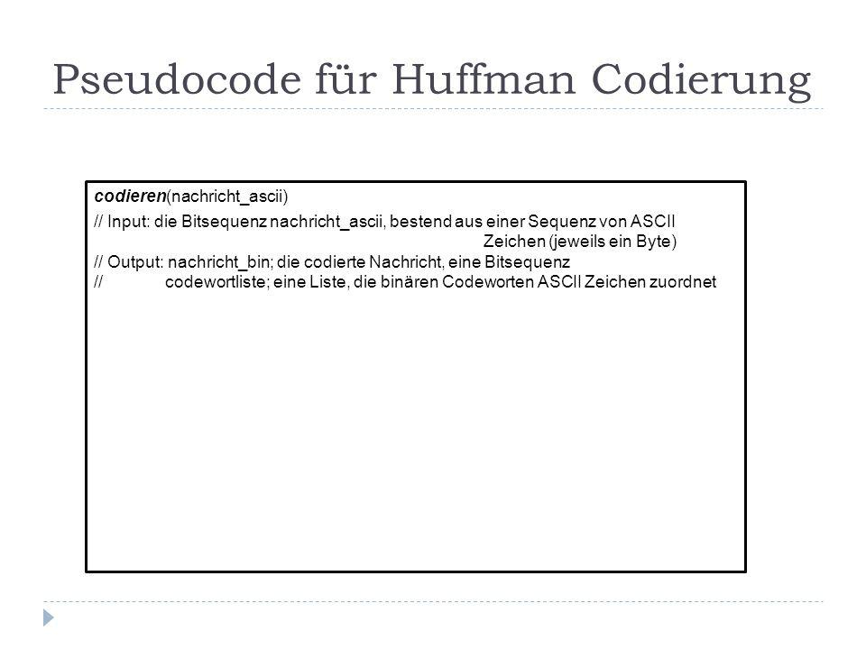 Pseudocode für Huffman Codierung