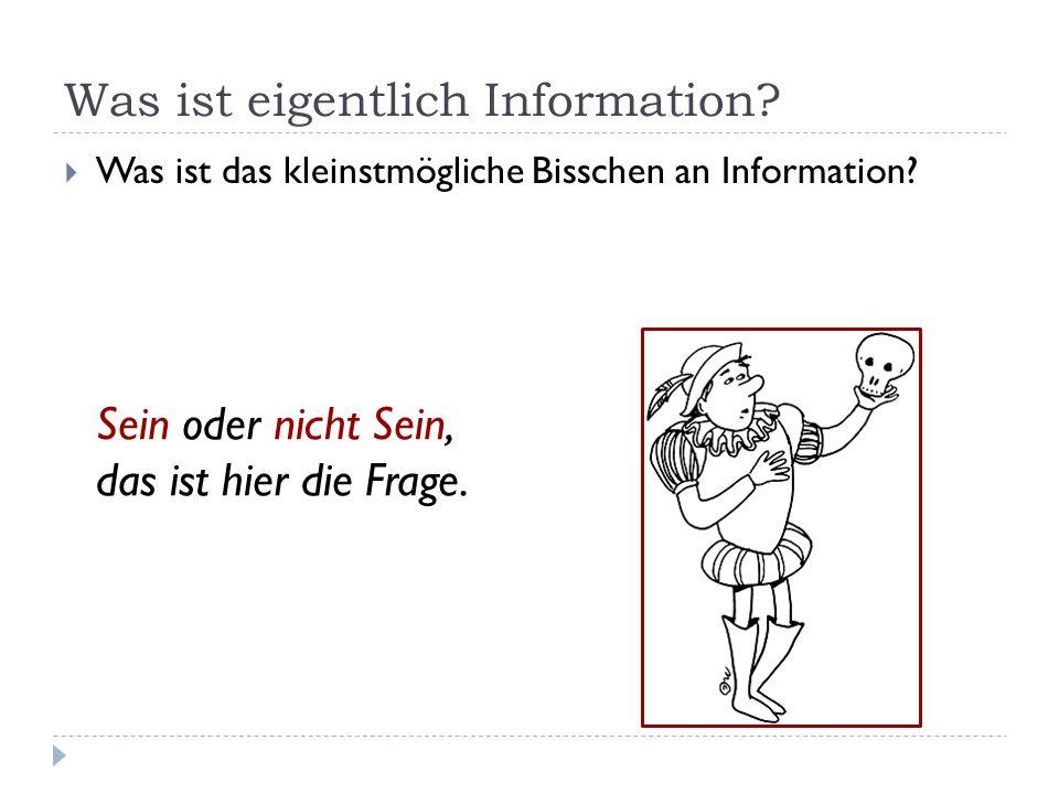 Was ist eigentlich Information