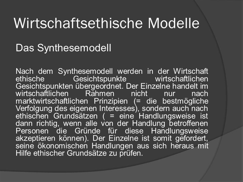 Wirtschaftsethische Modelle