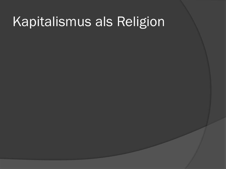 Kapitalismus als Religion