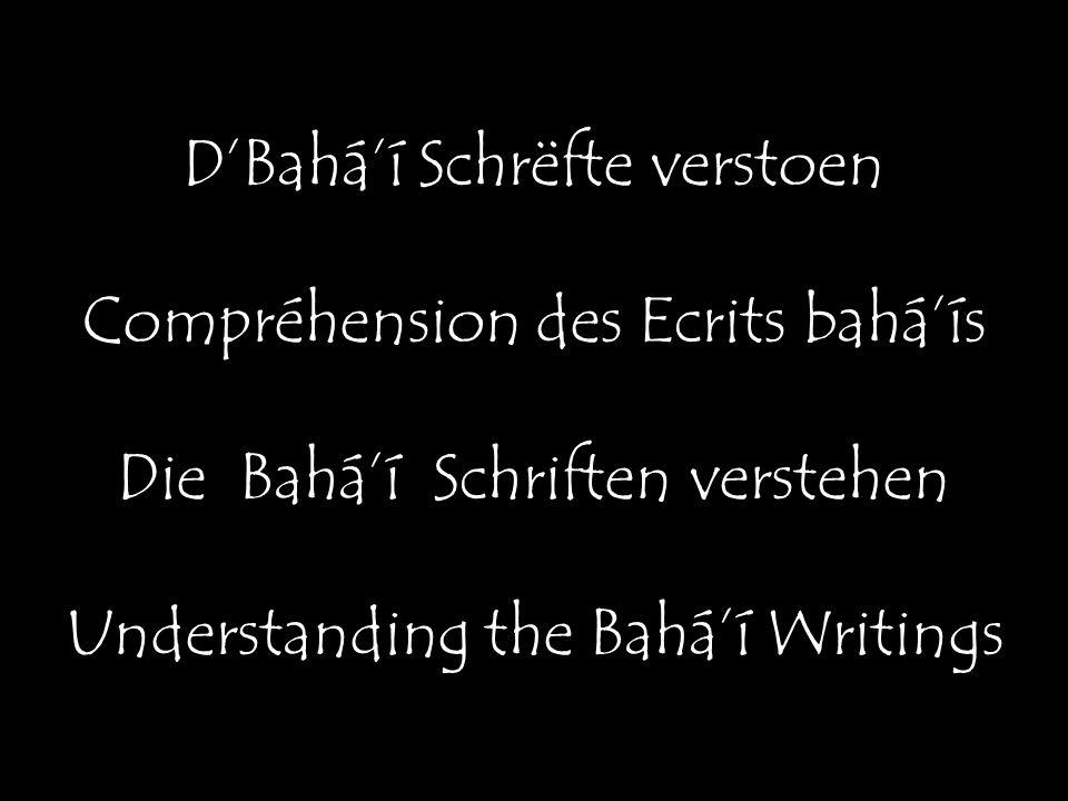 D'Bahá'í Schrëfte verstoen Compréhension des Ecrits bahá'ís