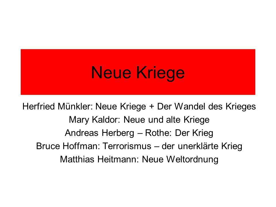 Neue Kriege Herfried Münkler: Neue Kriege + Der Wandel des Krieges