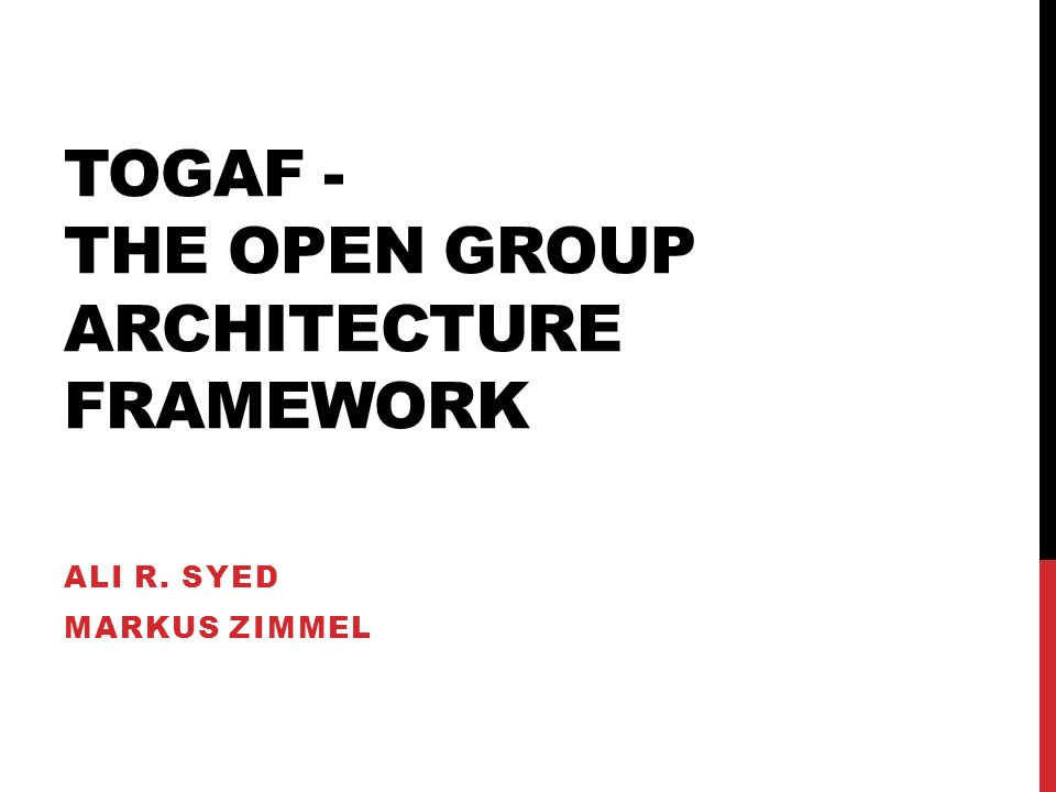 TOGAF - The Open Group Architecture Framework