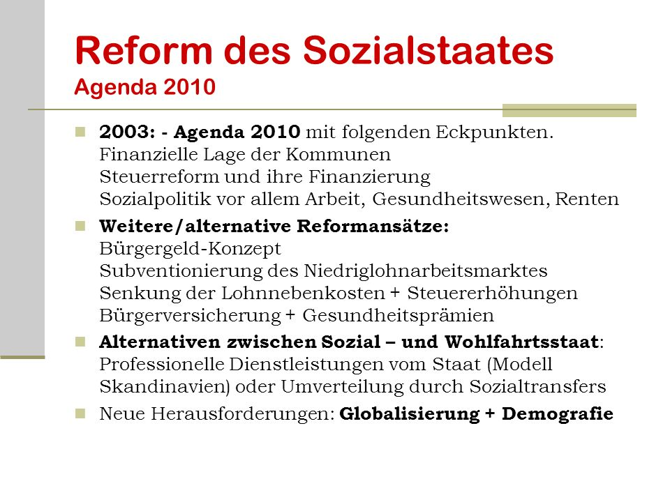 Reform des Sozialstaates Agenda 2010