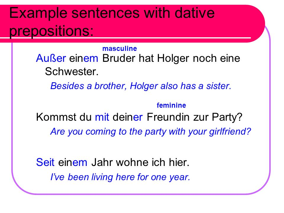 Example sentences with dative prepositions: