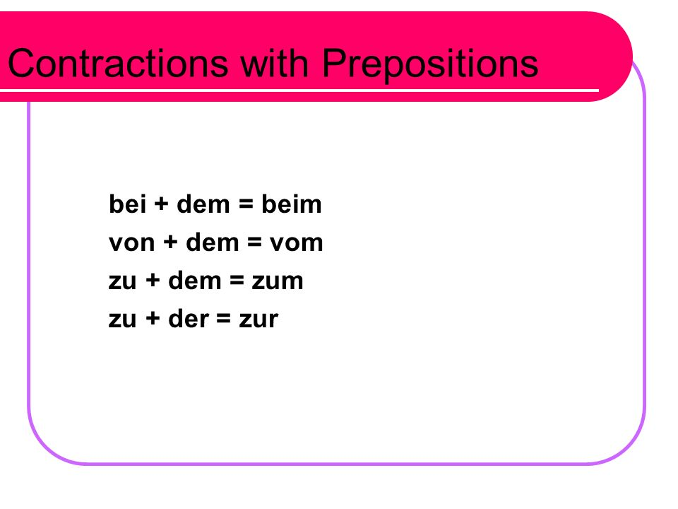 Contractions with Prepositions