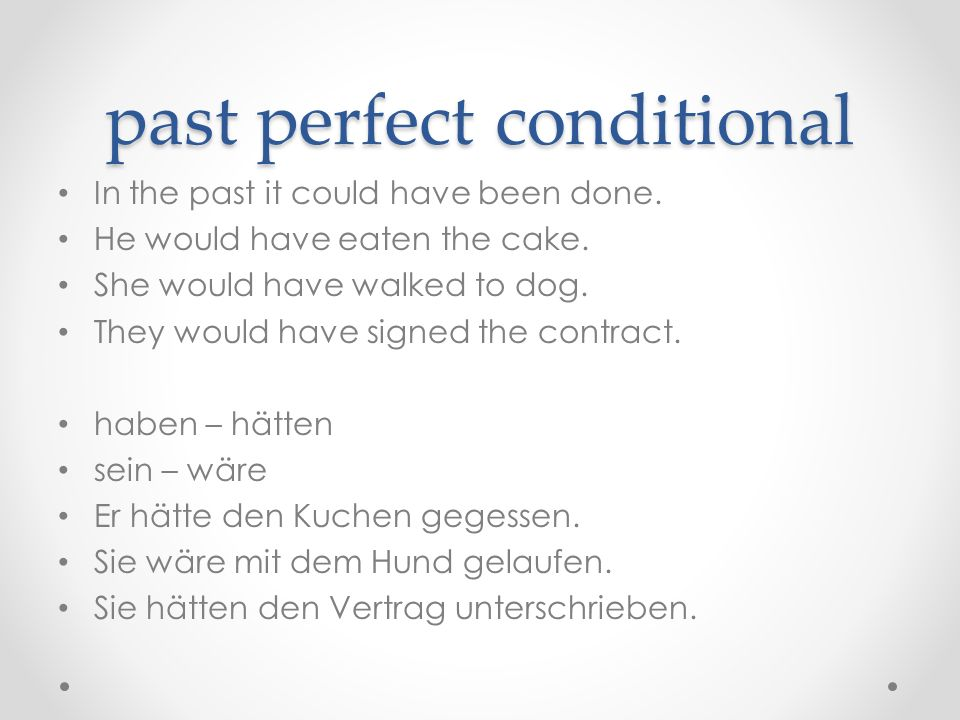 past perfect conditional