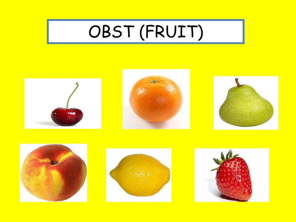OBST (FRUIT)