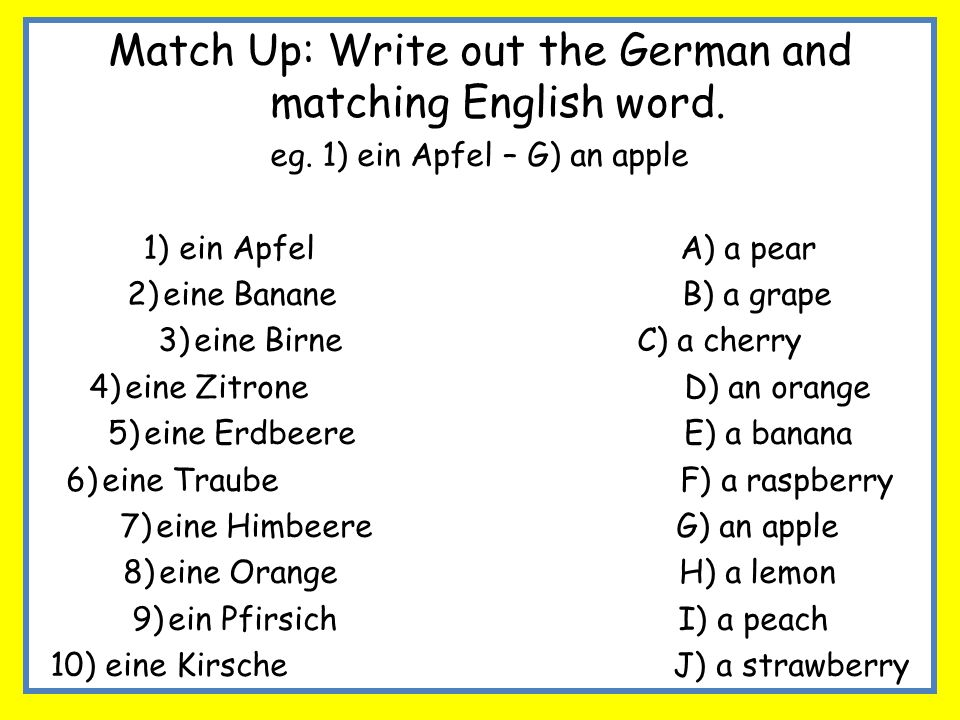 Match Up: Write out the German and matching English word.