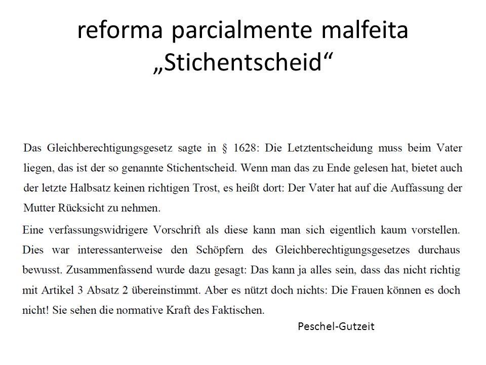 """reforma parcialmente malfeita """"Stichentscheid"""