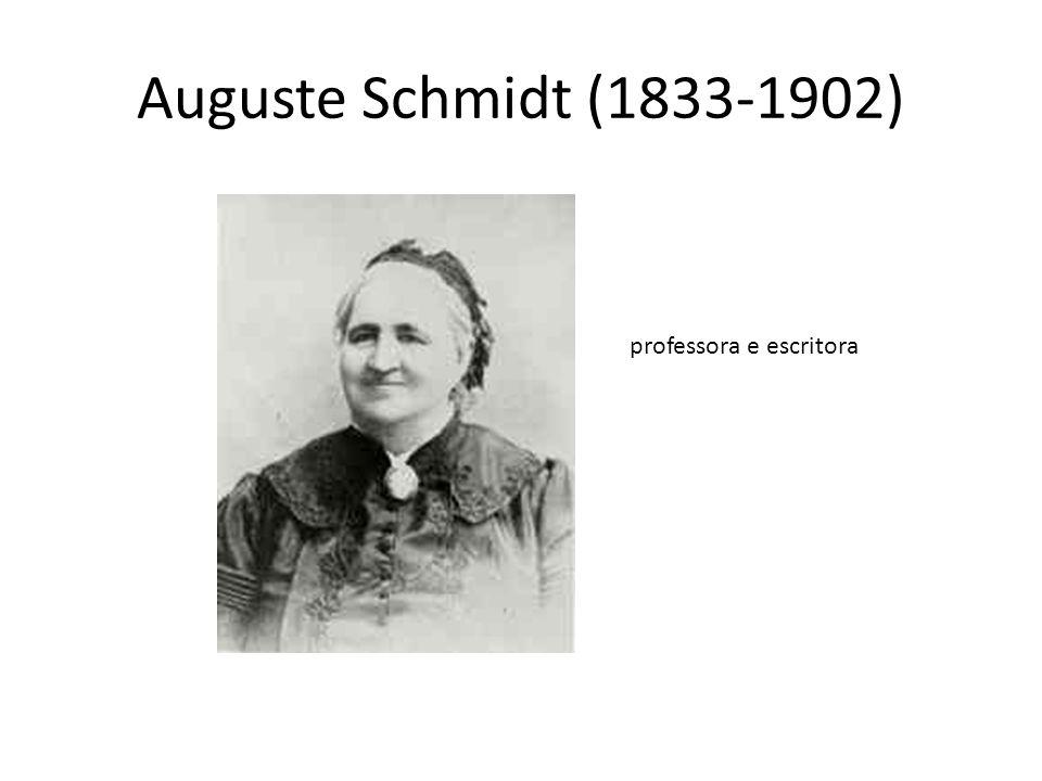 Auguste Schmidt (1833-1902) professora e escritora