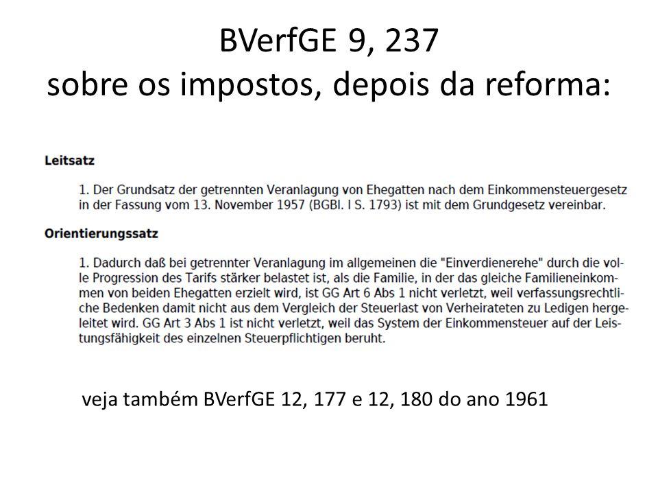 BVerfGE 9, 237 sobre os impostos, depois da reforma: