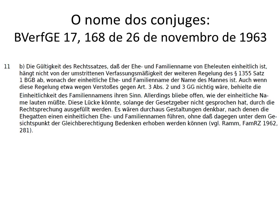 O nome dos conjuges: BVerfGE 17, 168 de 26 de novembro de 1963