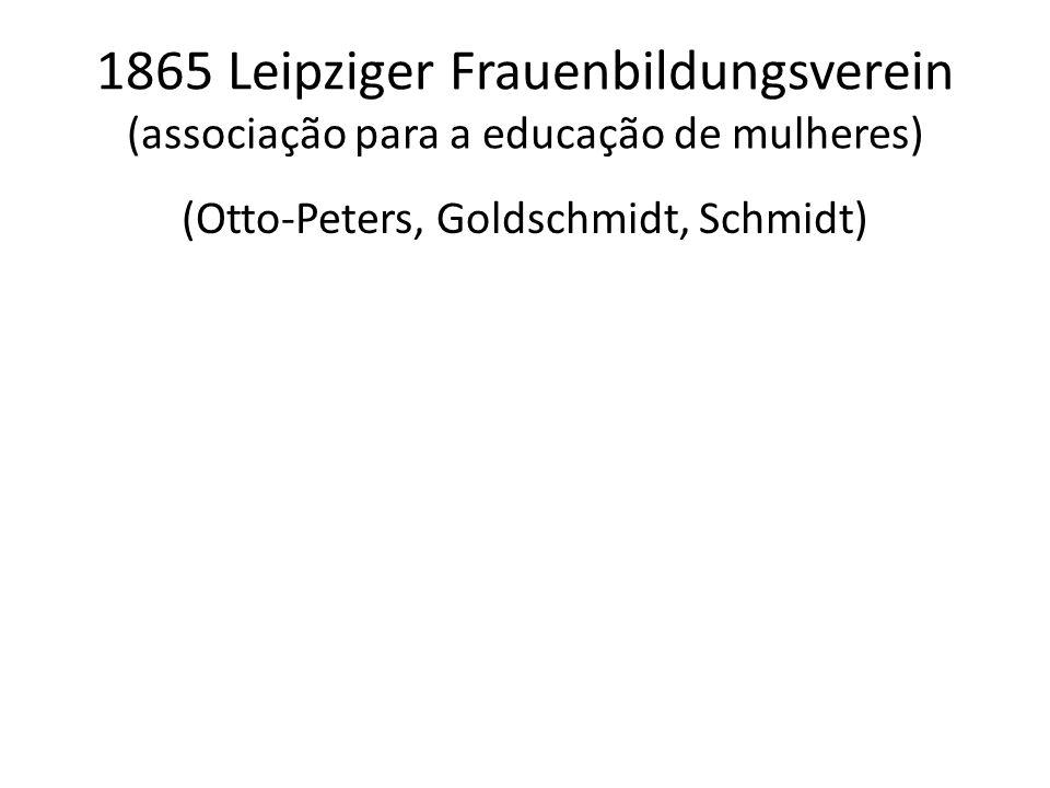 (Otto-Peters, Goldschmidt, Schmidt)