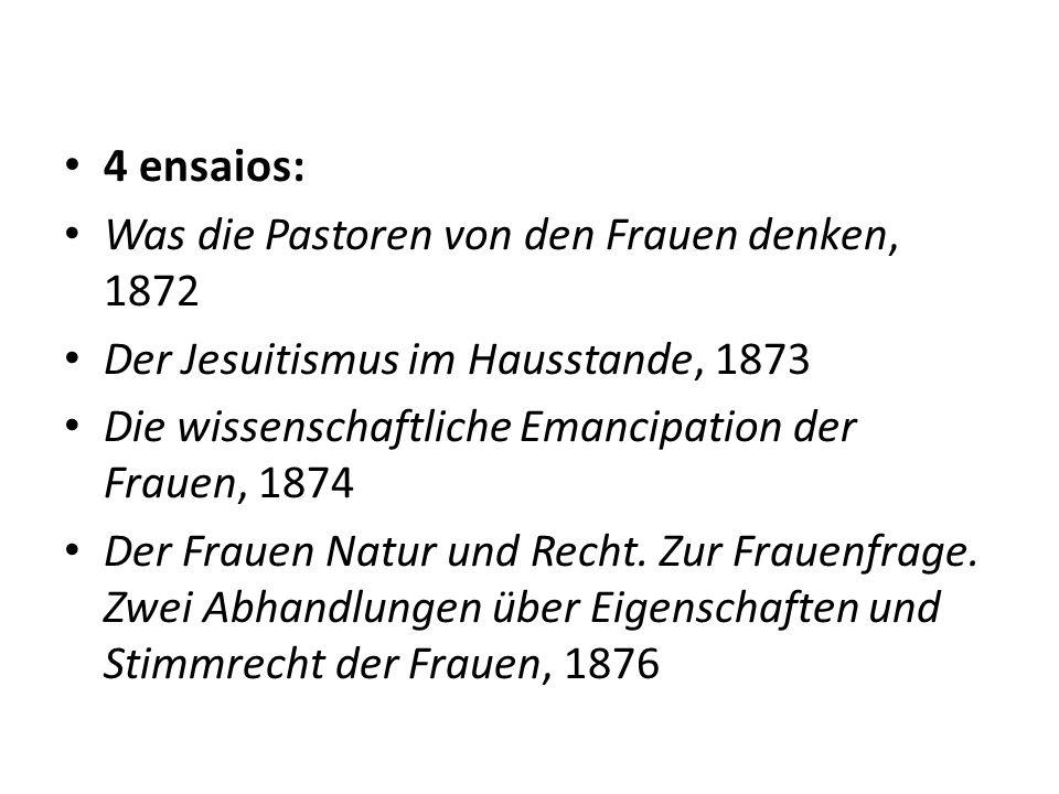 4 ensaios: Was die Pastoren von den Frauen denken, 1872