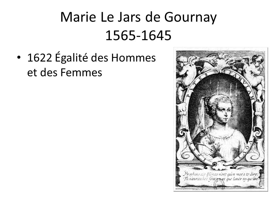 Marie Le Jars de Gournay 1565-1645