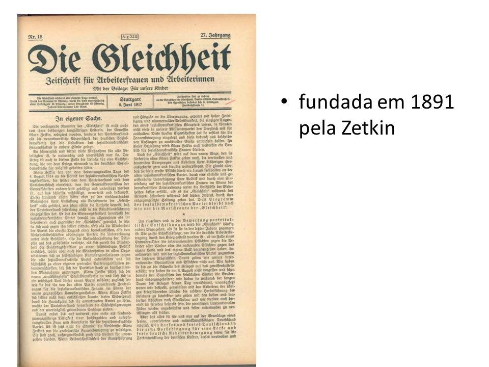 fundada em 1891 pela Zetkin