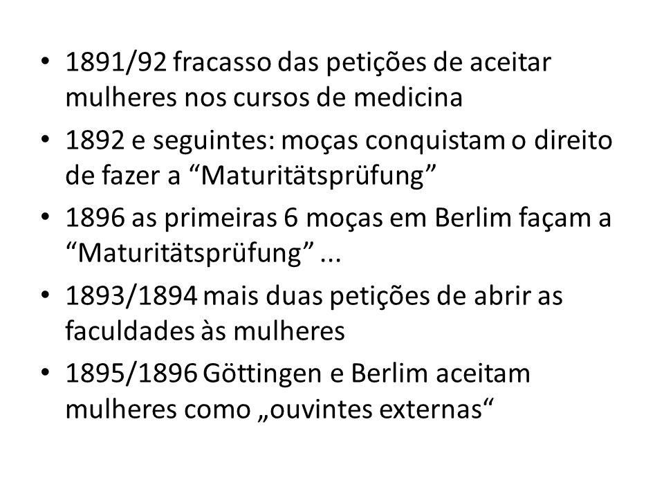 1891/92 fracasso das petições de aceitar mulheres nos cursos de medicina
