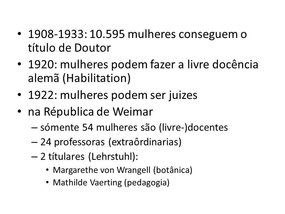 1908-1933: 10.595 mulheres conseguem o título de Doutor