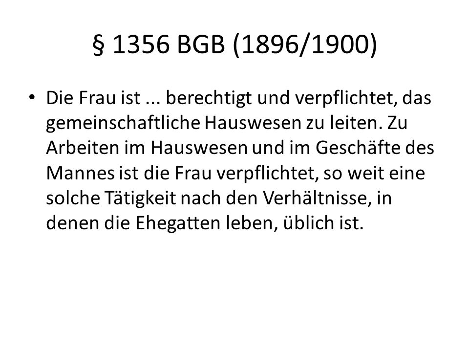 § 1356 BGB (1896/1900)