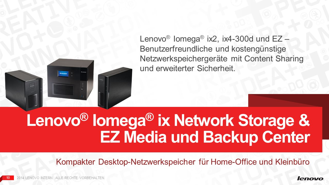 Lenovo® Iomega® ix Network Storage & EZ Media und Backup Center