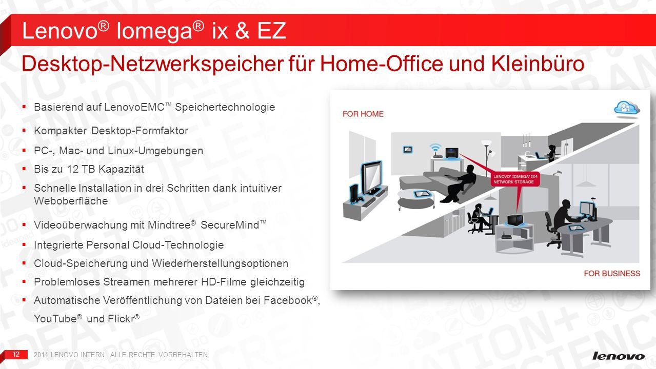 Lenovo® Iomega® ix & EZ Desktop-Netzwerkspeicher für Home-Office und Kleinbüro. Basierend auf LenovoEMC™ Speichertechnologie.