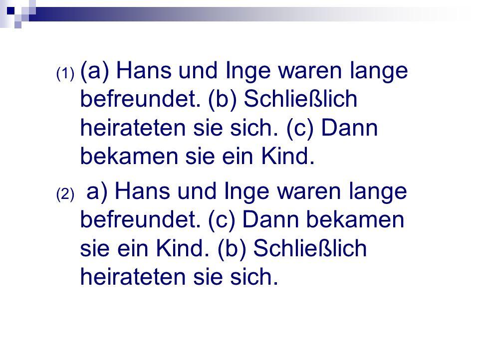 (a) Hans und Inge waren lange befreundet