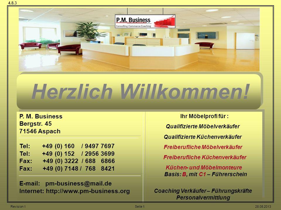 Herzlich Willkommen! P. M. Business Bergstr. 45 71546 Aspach