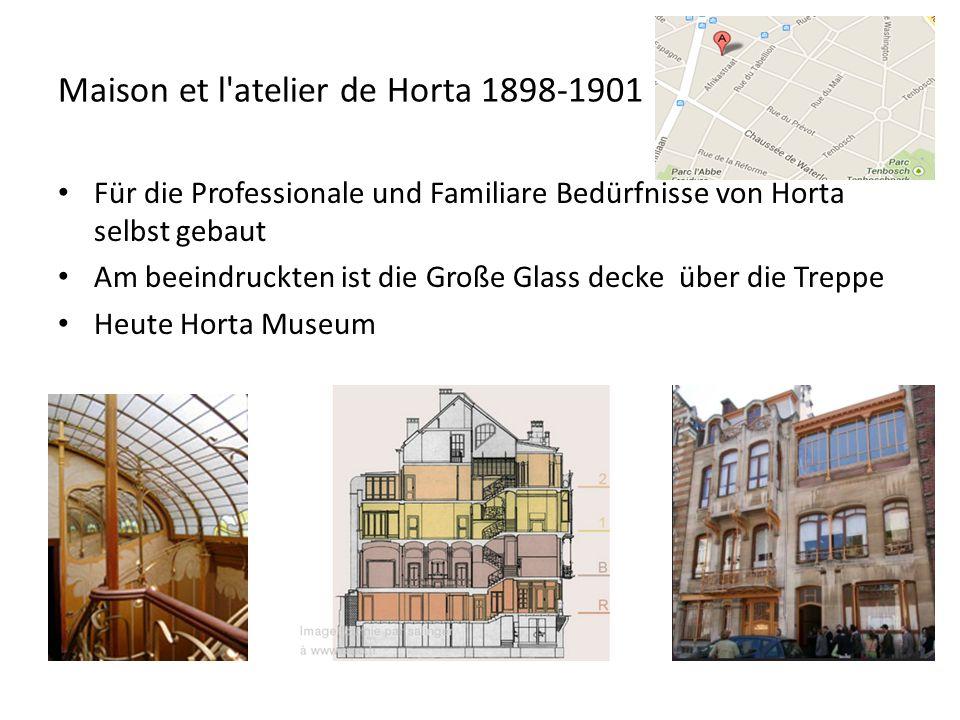 Maison et l atelier de Horta 1898-1901