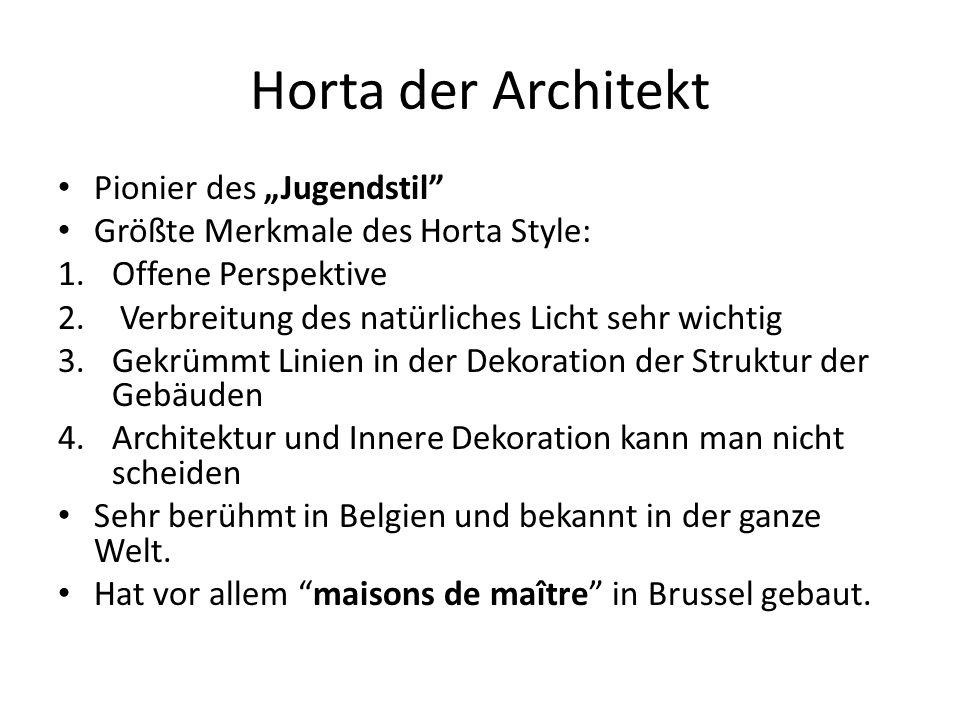 """Horta der Architekt Pionier des """"Jugendstil"""